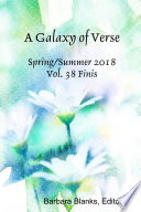 A Galaxy Of Verse Vol 38 2018 Finis