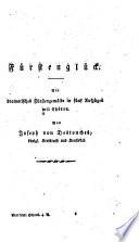 Fürstenglück : ...