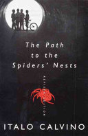 The Path to the Spiders  Nests This Bold And Imaginative Novel It