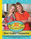 The Crockin  Girls Slow Cookin  Companion