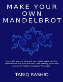 Make Your Own Mandelbrot