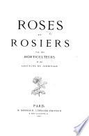 illustration du livre Roses et Rosiers. Par des Horticulteurs et des Amateurs de Jardinage. [With coloured plates.]