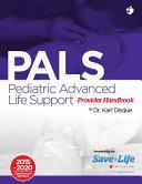 Pediatric Advanced Life Support Pals Provider Handbook