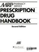 AARP Pharmacy Service Prescription Drug Handbook