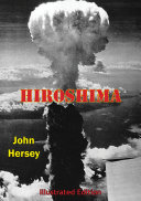 Hiroshima [Illustrated Edition]