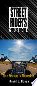 Street Rider s Guide