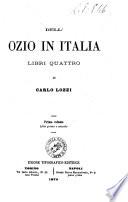 Dell ozio in Italia libri quattro di Carlo Lozzi