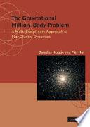 The Gravitational Million Body Problem