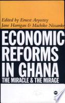 Economic Reforms in Ghana