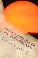 Alice s Abenteuer Im Wunderland