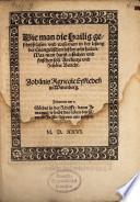 Wie Man Die Hailig Geschrifft Lesen Und Wess Man In Der Lesung Der Evangelischen Histori Acht Haben Soll