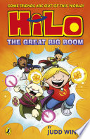Hilo  The Great Big Boom  Hilo Book 3
