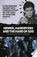 Henrik  Hairdryers and the Hand of God