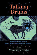 Talking Drums : A Selecition of Poems from Africa South of the Sahara Book Cover