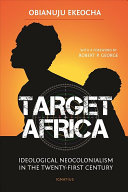Target Africa : and political problems. this has attracted wealthy donors...