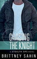 Chasing the Knight Book PDF