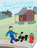 The Roundabout Boy