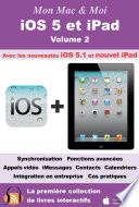 iOS 5 et iPad   Volume 2