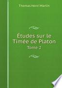 ?tudes sur le Tim?e de Platon