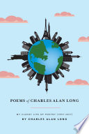 Poems of Charles Alan Long