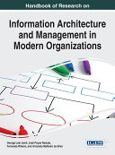 Handbook of Research on Information Architecture and Management in Modern Organizations