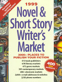Novel and Short Story Writer's Market 1999 Submission Requirements And Includes Essays On The