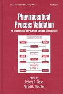 Pharmaceutical Process Validation