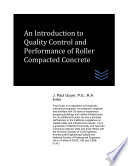 An Introduction To Quality Control And Performance Of Roller Compacted Concrete