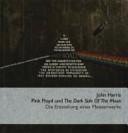 Pink Floyd und The dark side of the moon