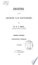Register van het archief van Groningen