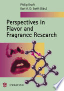 Perspectives in Flavor and Fragrance Research The Fifth Time Since The Early 1990 S