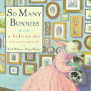 So Many Bunnies Board Book Twenty Six Children And Knew What To