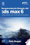 deconstructing the elements with 3ds max 6