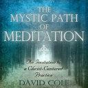 The Mystic Path of Meditation