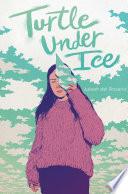 Turtle Under Ice Book PDF