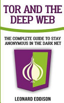 Tor and the Deep Web