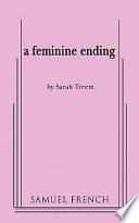 A Feminine Ending
