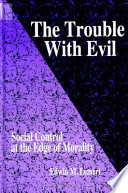 The Trouble With Evil In Examination Of The Conceptual Philosophical