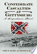 Confederate Casualties at Gettysburg  A Four Volume Set