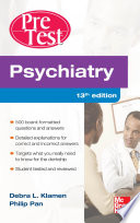 Psychiatry PreTest Self Assessment And Review  Thirteenth Edition