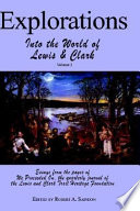 Explorations Into the World of Lewis and Clark V-3 of 3