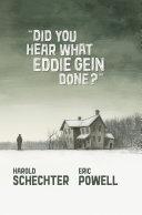 Did You Hear What Eddie Gein Done