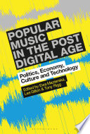 Popular Music In The Post Digital Age