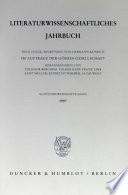 Literaturwissenschaftliches Jahrbuch. N.F., 38.1997