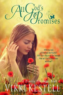 All God s Promises  a Prairie Heritage  Book 7