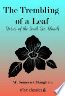 The Trembling of a Leaf  Stories of the South Sea Islands