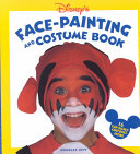 Disney s Face Painting and Costume Book