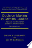 Decision Making in Criminal Justice