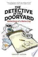 The Detective In The Dooryard
