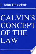 Calvin s Concept of the Law